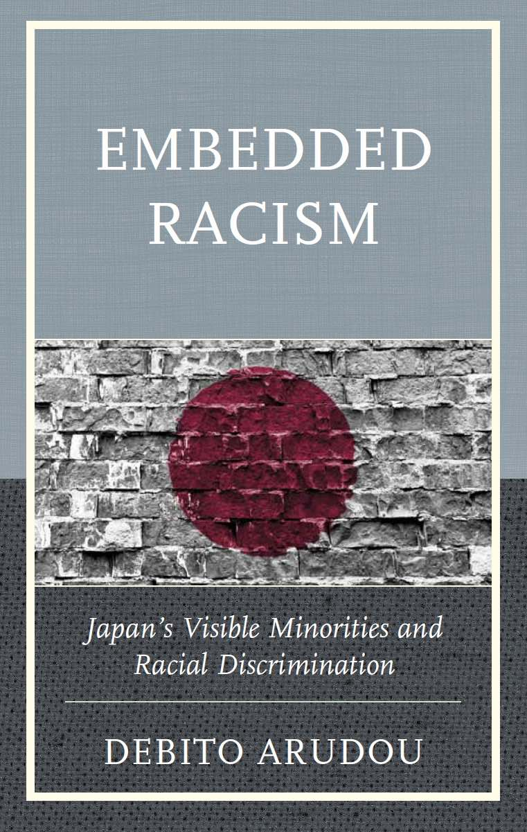 "Cover of ""Embedded Racism"" by Dr. ARUDOU,           Debito (Lexington Books, 2015)"